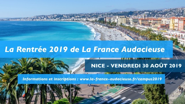 Rentrée de La France Audacieuse le vendredi 30 août 2019