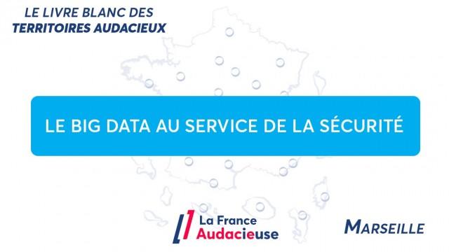 À Marseille, le Big Data au service de la sécurité